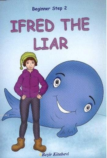 İfred The Liar; Beginner Step 2