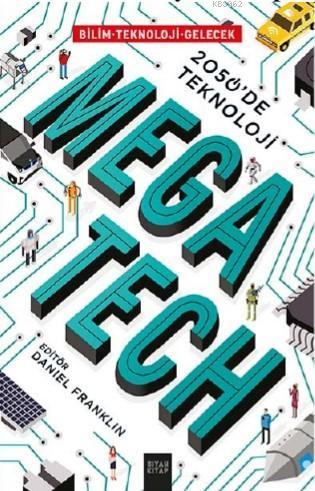 Mega Tech; 2050'de Teknoloji