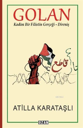 Golan; Kadim Bir Filistin Gerçeği - Direniş