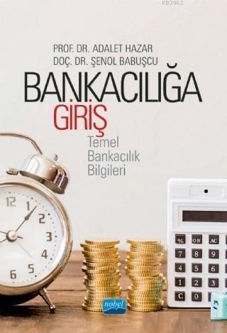Bankacılığa Giriş; Temel Bankacılık Bilgileri