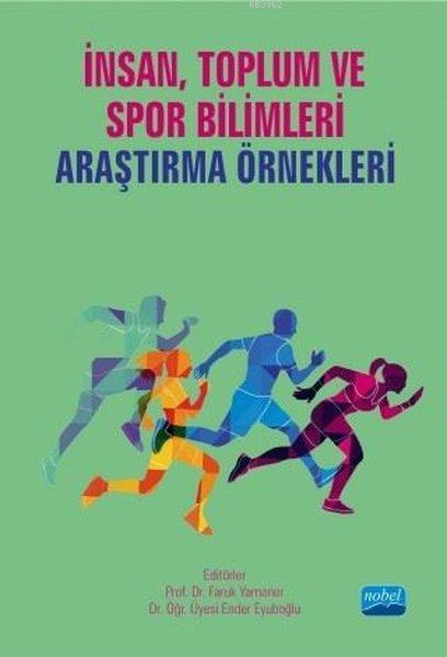 İnsan Toplum ve Spor Bilimlerinde Araştırma Örnekleri