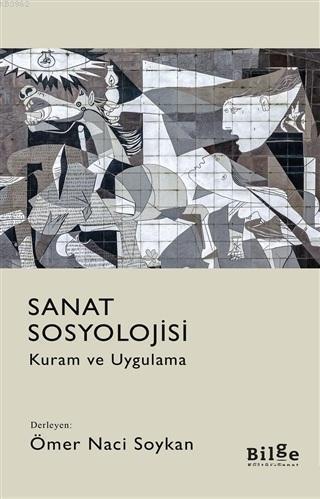 Sanat Sosyolojisi; Kuram ve Uygulama
