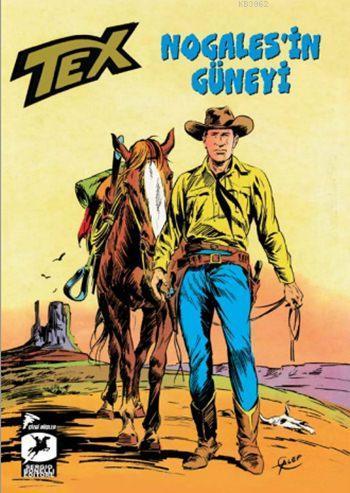 Tex Klasik Seri 16; Nogales'in Güneyi / Kristal Fetiş