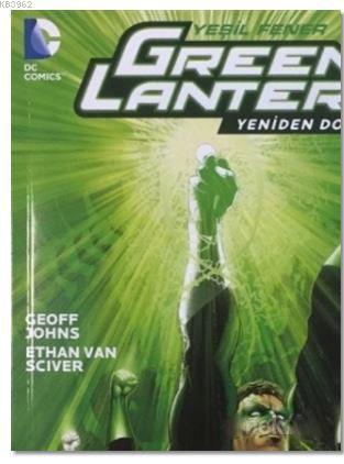 Green Lantern - Yeşil Fener / Yeniden Doğuş Cilt: 1