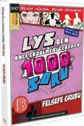 LYS'den Önce Çözülmesi Gereken 1000 Soru Felsefe Grubu