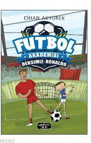 Futbol Akademisi Dersimiz : Ronaldo