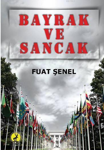 Bayrak ve Sancak