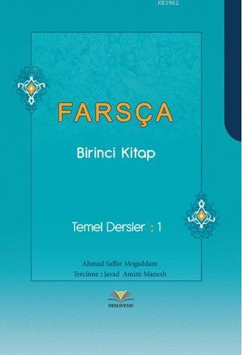 Farsça Birinci Kitap; Temel Dersler: 1