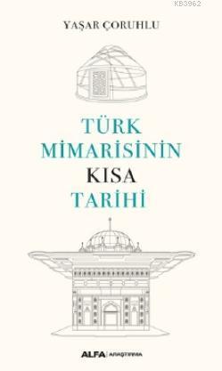 Türk Mimarisinin Kısa Tarihi