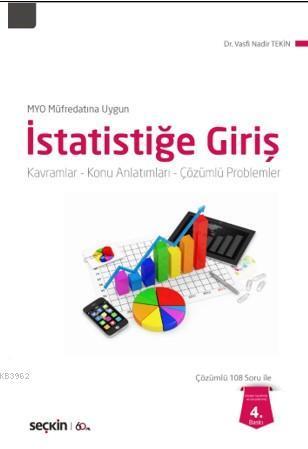 İstatistiğe Giriş; Kavramlar - Konu Anlatımları - Çözümlü Problemler