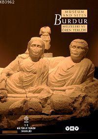 Burdur Müzeleri ve Ören Yerleri / Burdur Museum And Sıtes