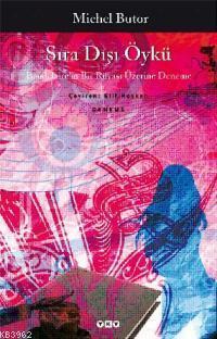 Sıra Dışı Öykü; Baudelaire'in Bir Rüyası Üzerine Deneme