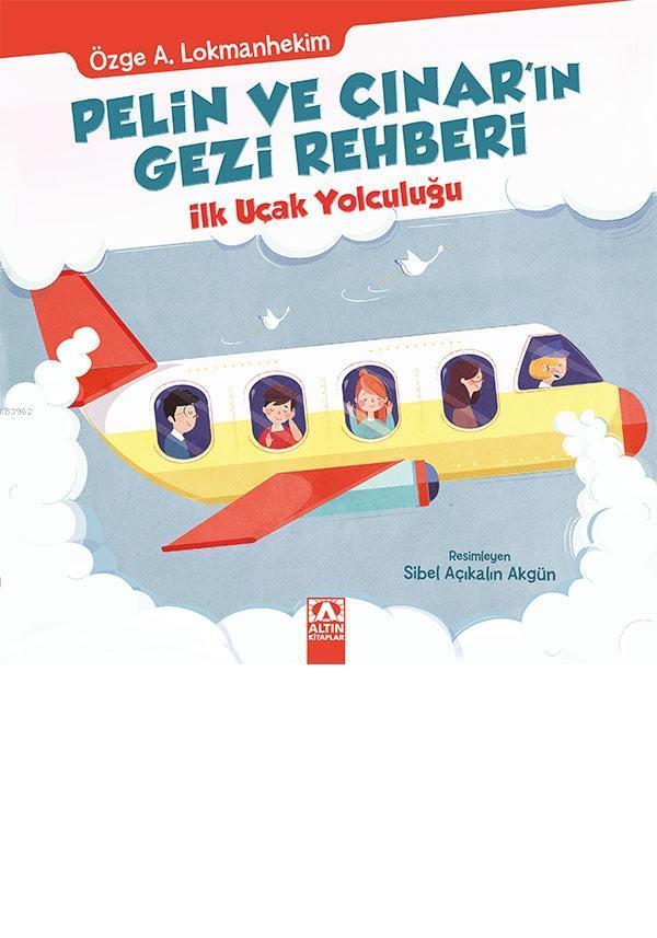 Pelin ve Çınar'ın İlk Uçak Yolculuğu