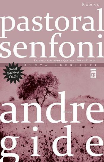 Pastoral Senfoni; Nobel Edebiyat Ödüllü