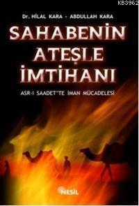 Sahabenin Ateşle İmtihanı