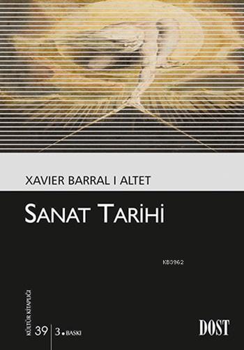 Sanat Tarihi; Kültür Kitaplığı: 39
