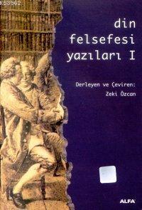 Din Felsefesi Yazıları 1
