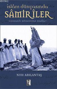 İslam Dünyasında Samiriler; Osmanlı Dönemine Kadar