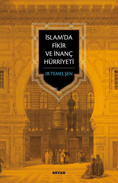 İslam`da Fikir ve İnanç Hürriyeti
