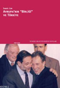 Avrupa´nın Birliği ve Türkiye