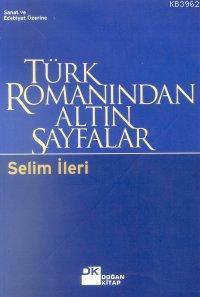 Türk Romanından Altın Sayfalar