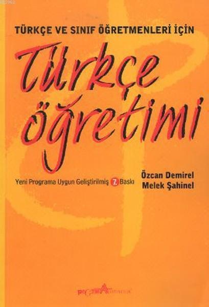 Türkçe Öğretimi; Türkçe ve Sınıf Öğretmenleri İçin