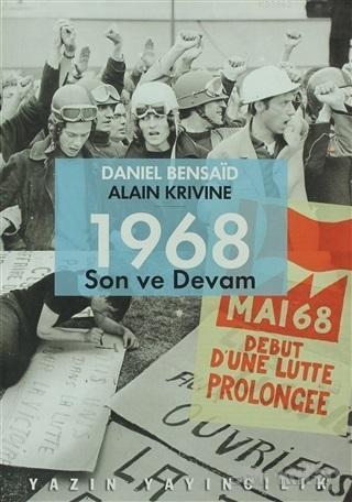 1968 Son ve Devam
