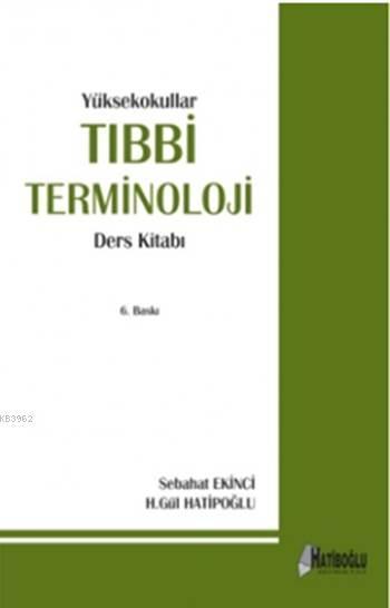 Yüksekokullar Tıbbi Terminoloji Ders Kitabı (8. Baskı)