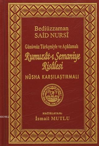 Rumuzat-ı Semaniye Risalesi (Sadeleştirilmiş ve Açıklamalı)
