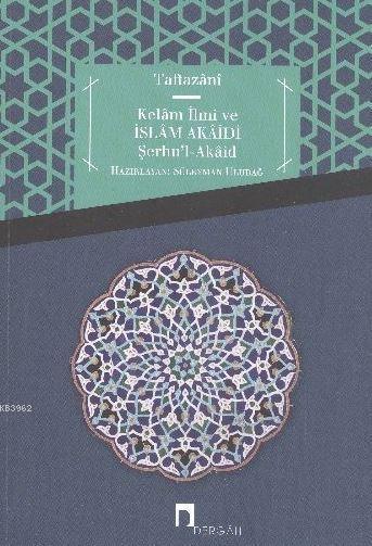 Kelam İlmi ve İslam Akaidi Şerhul Akaid