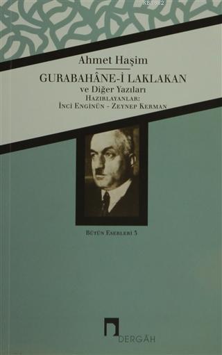 Gurabahane-i Laklakan ve Diğer Yazıları; Bütün Eserleri 5