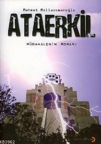 Ataerkil; Müdahalenin Romanı