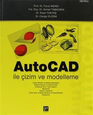 AutoCAD ile Çizim ve Modelleme