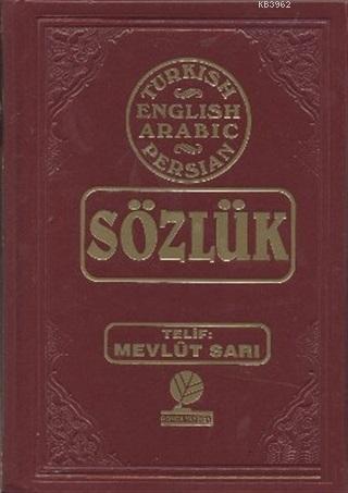 Sözlük - Turkish - English - Arabic - Farsça