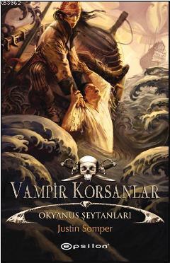 Vampir Korsanlar; Okyanus Şeytanları