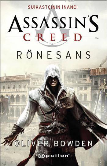 Suikastçının İnancı - Rönesans; Assassin's Creed