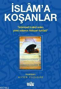 İslam'a Koşanlar