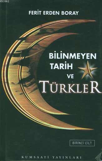 Bilinmeyen Tarih Türkler (2 Cilt)