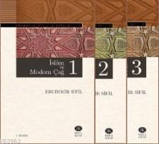İslâm ve Modern Çağ 1-2-3