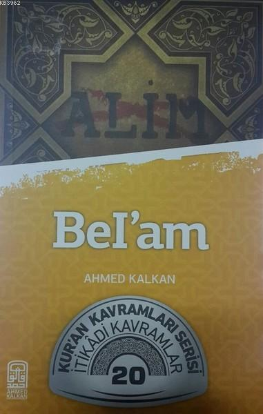 Bel'am; Kur'an Kavramları Serisi - İtikadi Kavramlar 20