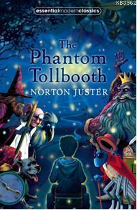 The Phantom Tollbooth; Essential Modern Classics