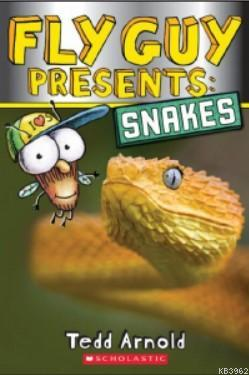 Fly Guy Presents: Snakes (Fly Guy #)