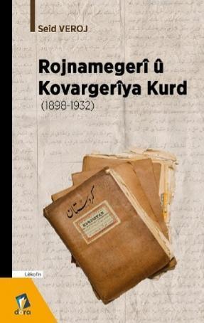 Rojnamegerî û Kovargerîya Kurd (1898 -1932)