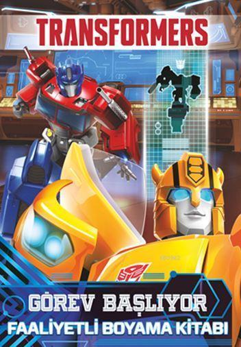 Transformers Görev Başlıyor; Faaliyetli Boyama Kitabı