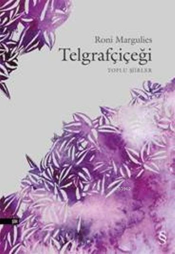Telgrafçiçeği; Toplu Şiirler