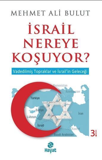 İsrail Nereye Koşuyor?
