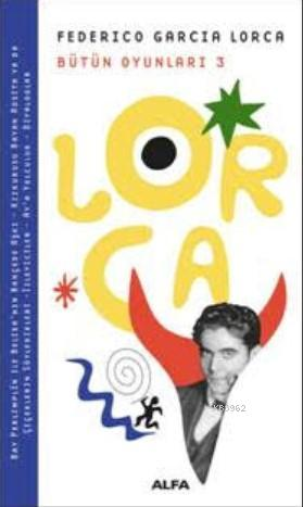 Federico Garcia Lorca Bütün Oyunları 3
