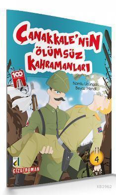 Namlu Ucundaki Beyaz Mendil (Çanakkale'nin Ölümsüz Kahramanları-04)
