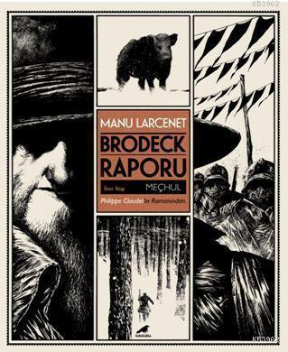 Brodeck Raporu; 2. Kitap: Meçhul (Kutulu)