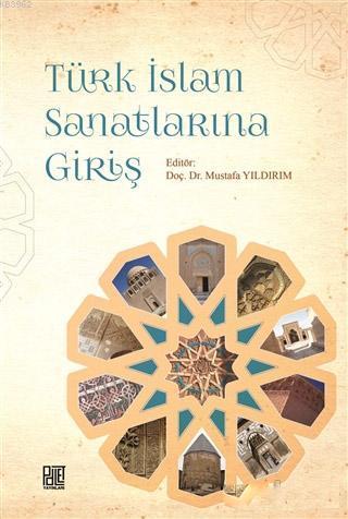 Türk İslam Sanatlarına Giriş